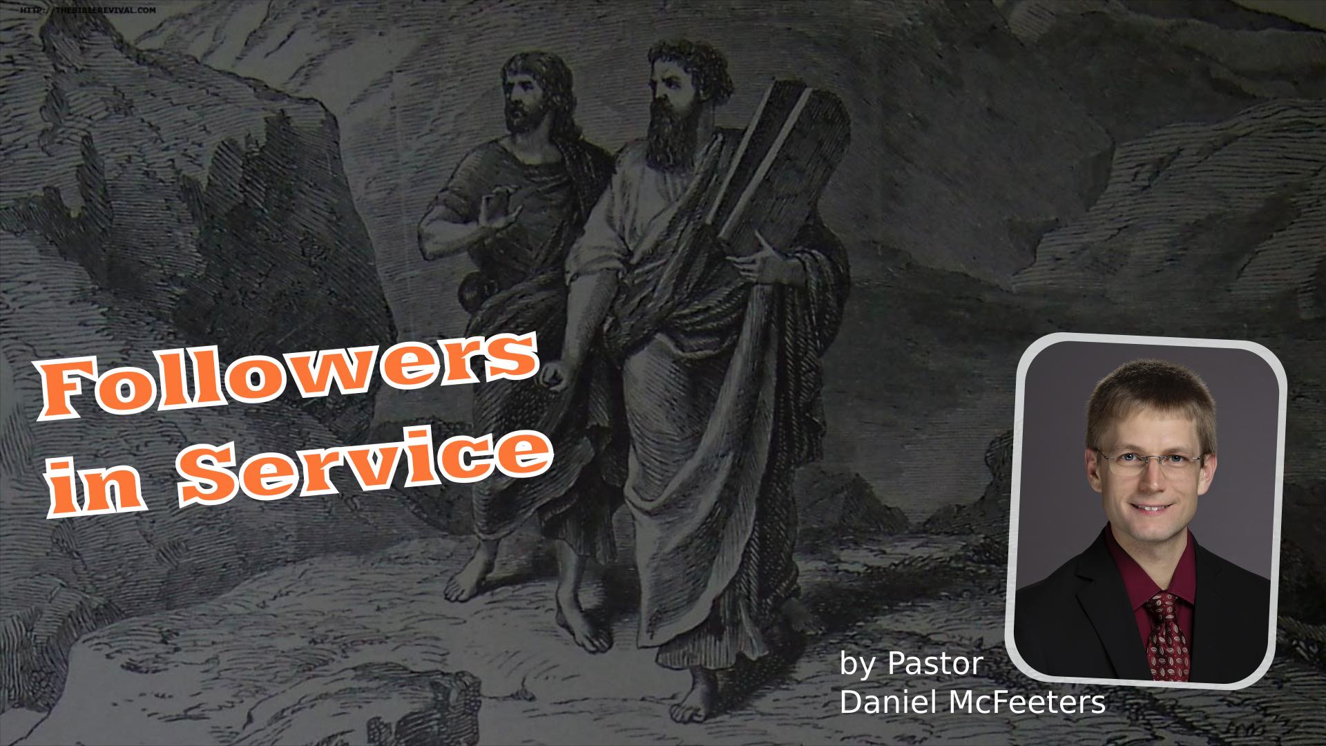 Followers in Service
