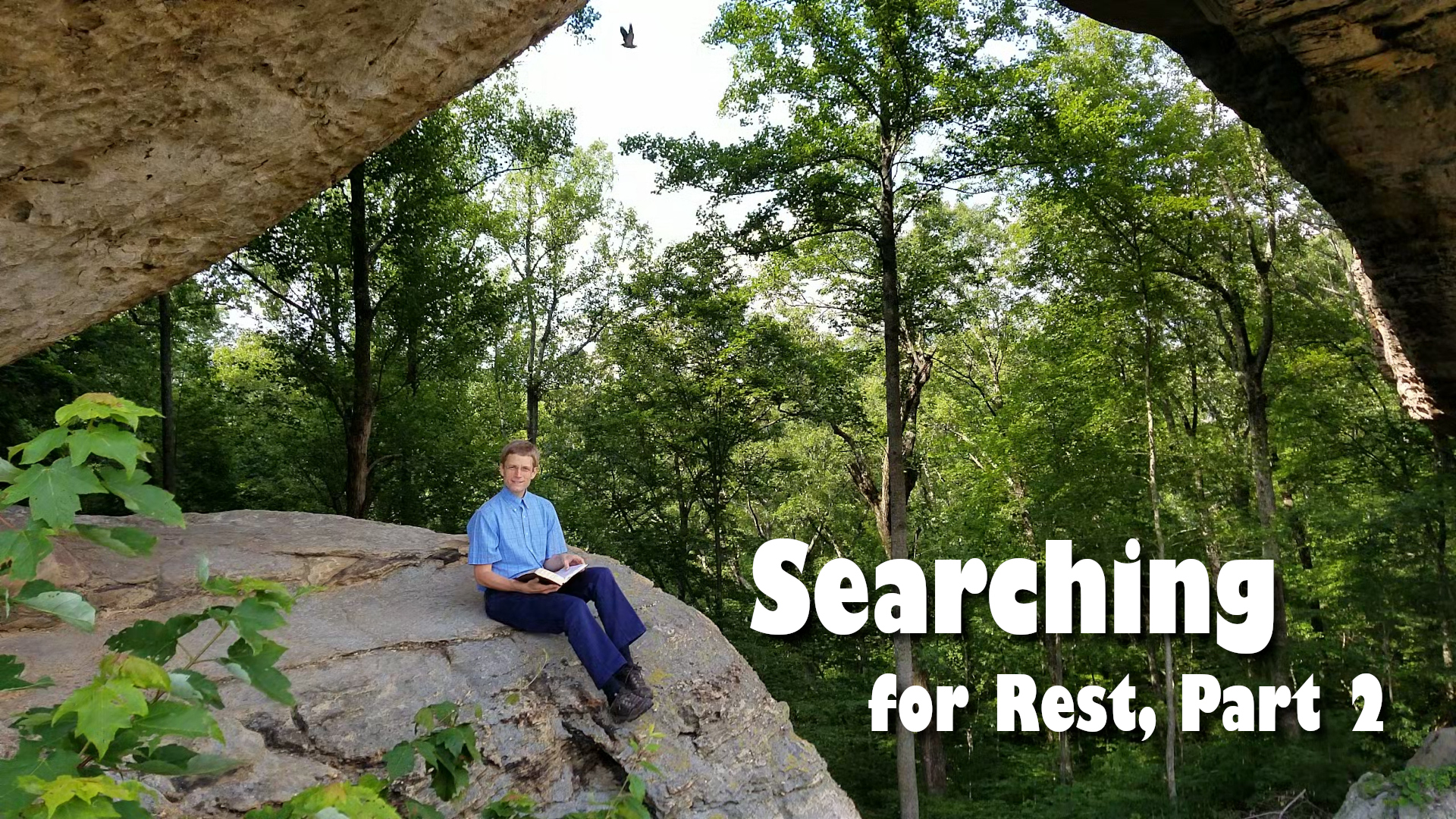 Searching for Rest, Part 2
