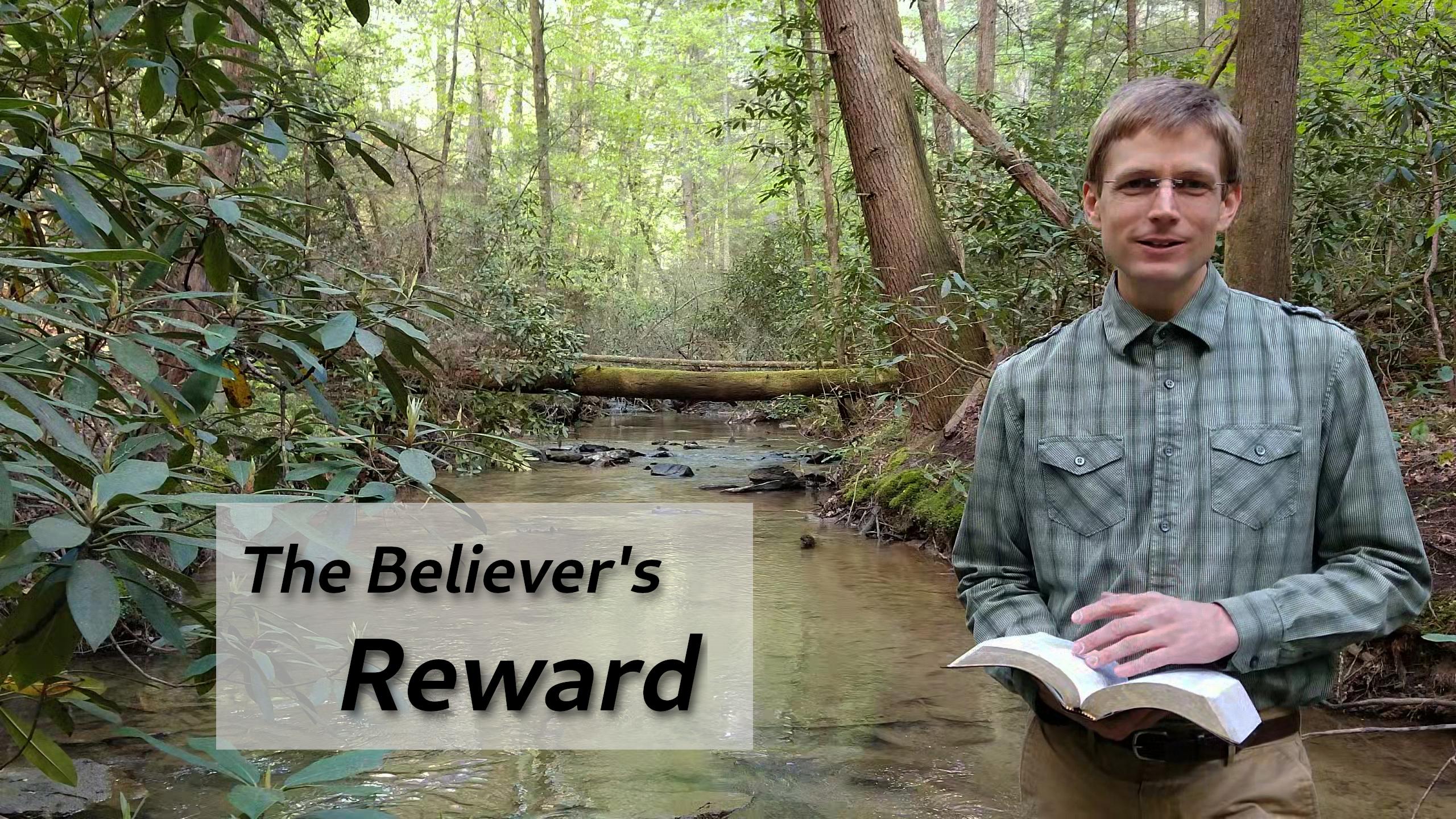 The Believer's Reward