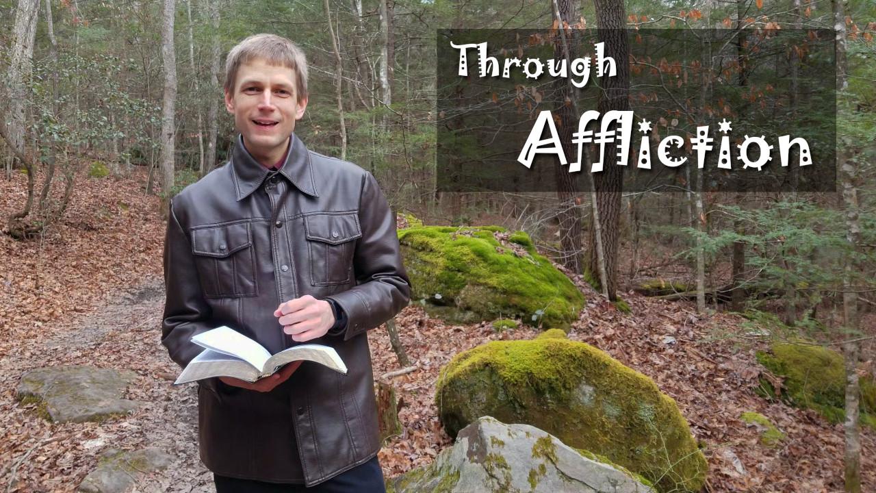 Through Affliction
