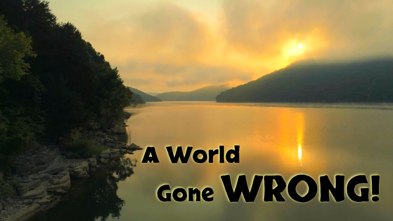 A World Gone Wrong